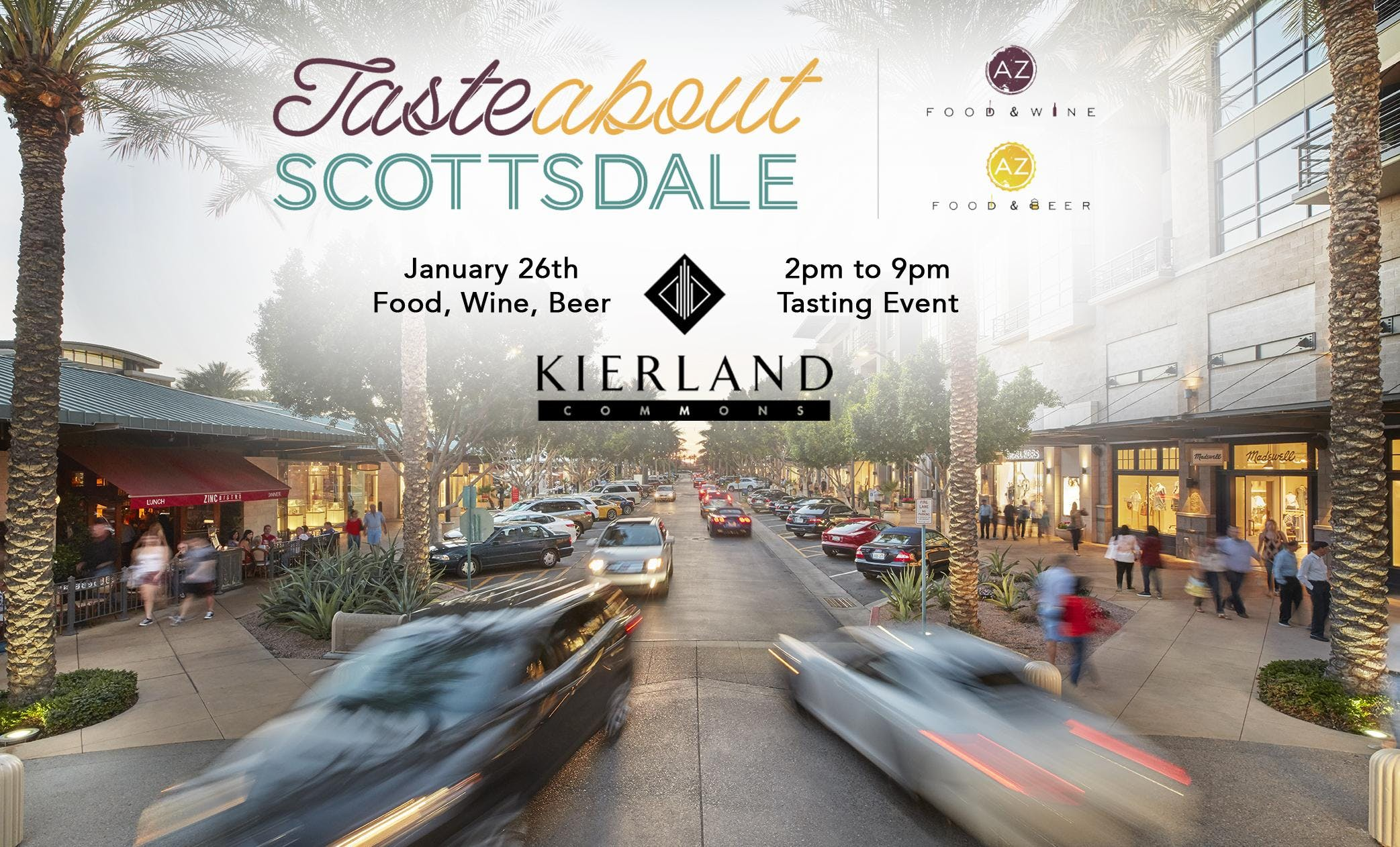 TasteAbout Scottsdale at Kierland Commons Presented by Az Food & Wine