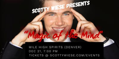 """Scotty Wiese Presents \""""Magic of the Mind\"""""""