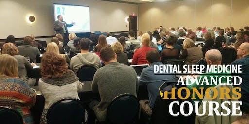 Dental Sleep Medicine Advanced Honors Course - 10/24 Dallas, TX