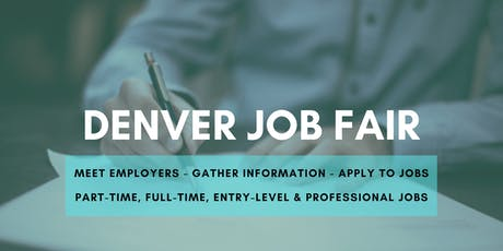 Denver Job Fair - August 26, 2019 Job Fairs & Hiring Events in Denver CO tickets
