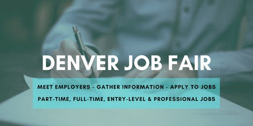 Denver Job Fair - August 26, 2019 Job Fairs & Hiring Events in Denver CO