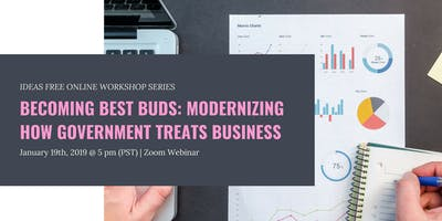 IDEAS Free Online Workshop - Becoming Best Buds: Modernizing How Government Treats Business