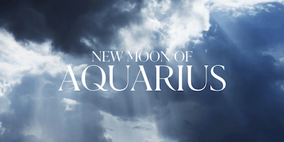 New Moon of Aquarius 2019