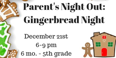 Parents Night Out: Gingerbread Night