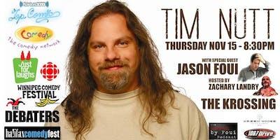 Comedian Tim Nutt w/guests Jason Foui & host Zachary Landry