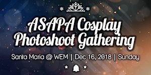 ASAPA Cosplay Photo Shoot Gathering - Santa Maria at...