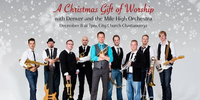 A Christmas Gift of Worship with Denver & the Mile High Orchestra