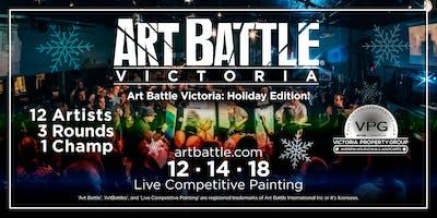 Art Battle Victoria: Holiday Edition! - December 14, 2018