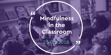 Mindfulness in the Classroom - November 2019 tickets