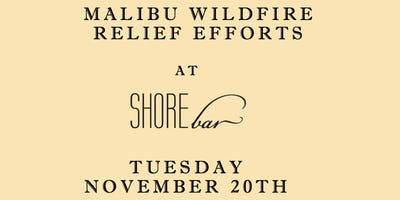 One Love Malibu Wildfire Relief Efforts at SHOREbar