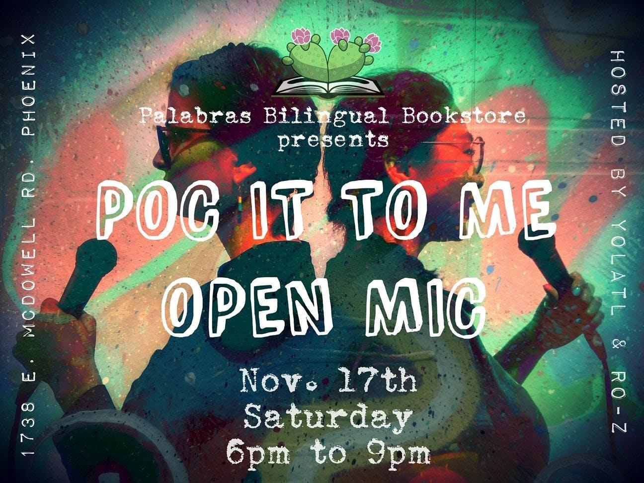 POC it 2 Me: POC Open Mic Night