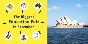 The Biggest Education Fair in Seremban