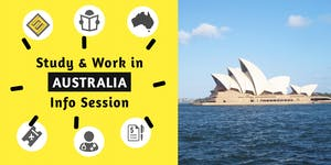 Study & Work in Australia Information Session