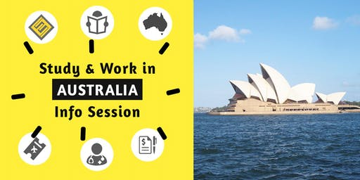 Study & Work in Australia Information Session