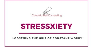 Stressxiety: Loosening the Grip of Constant Worry