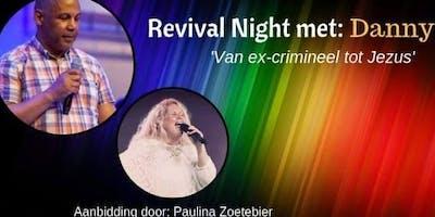 Revival Night met Danny Soto van ex crimineel tot Jezus