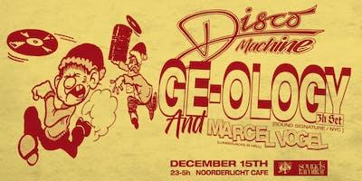 Disco Machine presents GE-OLOGY & Marcel Vogel