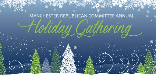 Manchester GOP 7th Annual Holiday Gathering 2019