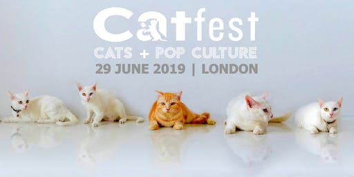 CATFEST | cats + pop culture | London's 1st cat festival | catfestlondon.com