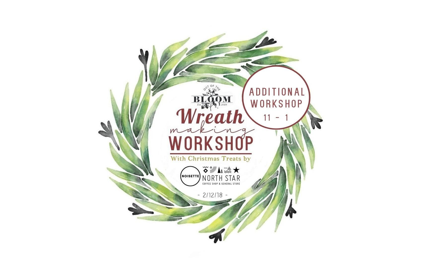 Christmas Wreath Making Workshop Additional At North Star