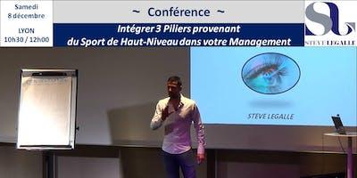 """Conférence - Steve LEGALLE : \""""Intégrer 3 Piliers provenant du Sport de Haut-Niveau dans votre Management\"""""""