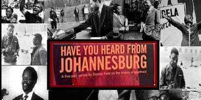 Have You Heard From Johannesburg: Documentary 22 October 2019