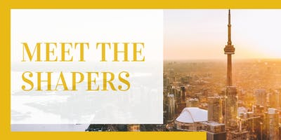 Meet the Shapers