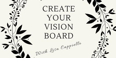 Vision Board Workshop With Lisa Cappiello