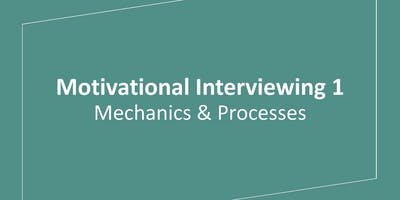 Motivational Interviewing 1: Mechanics and Processes