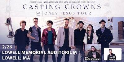 Casting Crown's ONLY JESUS TOUR w/ Zach Williams & Austin French (Lowell)