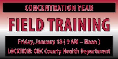 Concentration Year Field Training - OKC Location