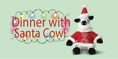 Dinner With Santa Cow