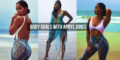 Body Goals with Apryl Jones