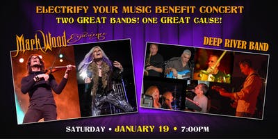 Mark Wood Experience & Deep River Band Electrify Your Music Benefit Concert