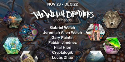 The Welch Brothers and Friends : Art Opening