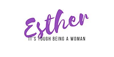 Esther Retreat & Bible Study