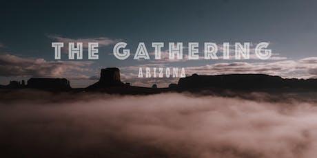 The Gathering Arizona - 2019 tickets