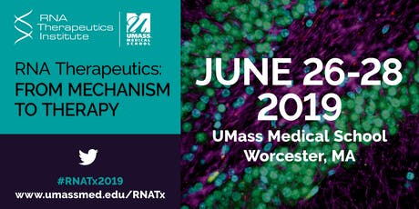 2019 RNA Therapeutics: FROM MECHANISM TO THERAPY tickets