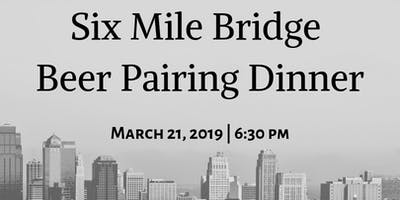 Six Mile Bridge Beer Pairing Dinner