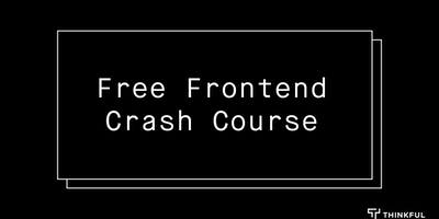 Thinkful Webinar | Free Frontend Crash Course: JavaScript Fundamentals
