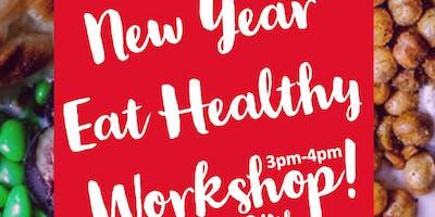 New Year Eat Healthy Workshop