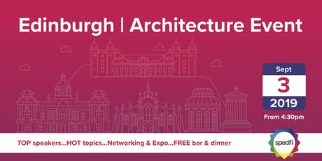 Specifi Edinburgh - ARCHITECTURE EVENT tickets