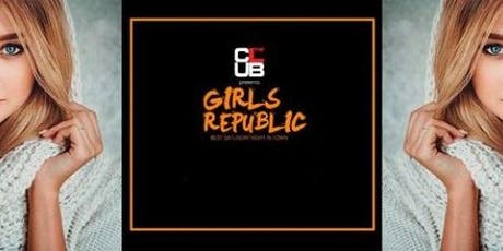The Club: ~ Saturday Girls Republic ~ tickets