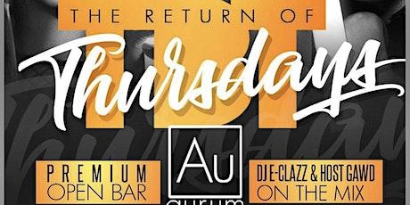Throwback Thursday @ Aurum (Open Bar) tickets
