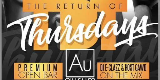 Throwback Thursday @ Aurum (Open Bar)