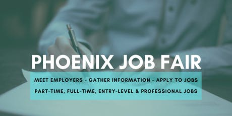Phoenix Job Fair - July 22, 2019 Job Fairs & Hiring Events in Phoenix AZ tickets