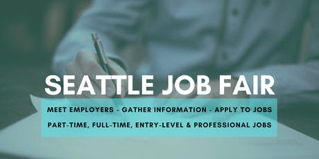Seattle Job Fair - September 17, 2019 Job Fairs & Hiring Events in Seattle WA tickets