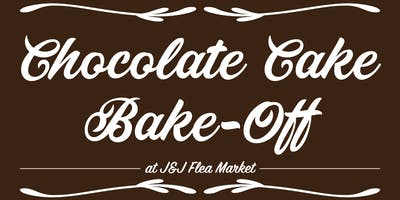 Chocolate Cake Bake-Off at J&J Flea Market