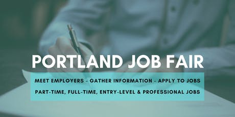 Portland Job Fair - July 17, 2019 Job Fairs & Hiring Events in Portland OR tickets