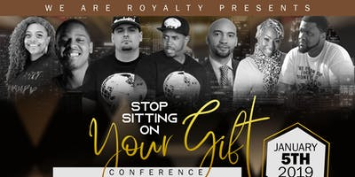 Stop Sitting On Your Gift Conference